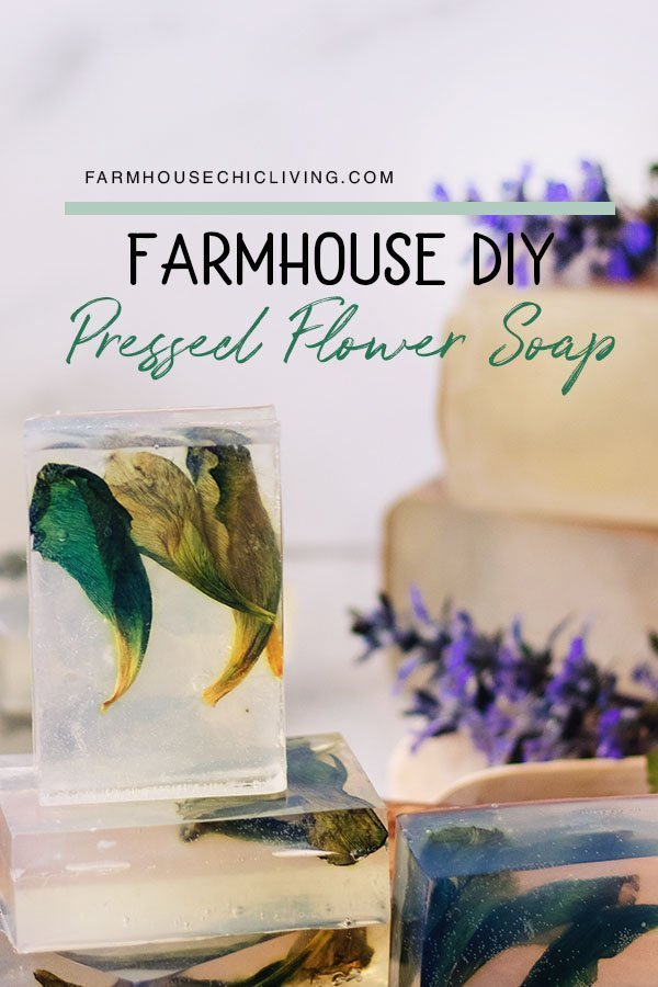 Learn how to fill clear soap bars with pressed flowers and foliage in the gorgeous DIY soap recipe!