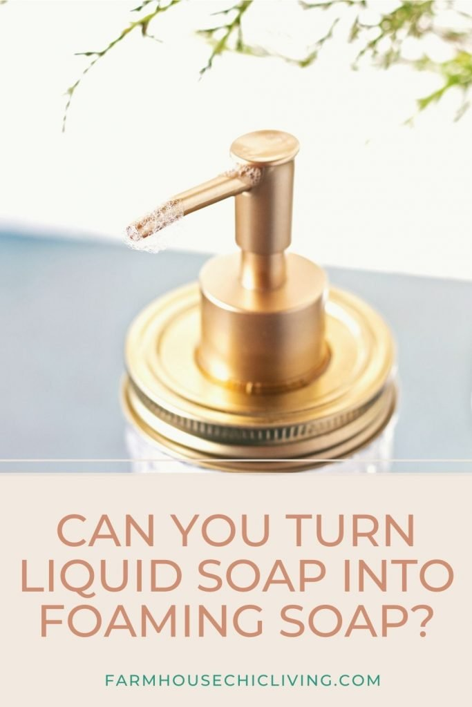 Can you turn liquid soap into foaming soap? Yes, here's how!